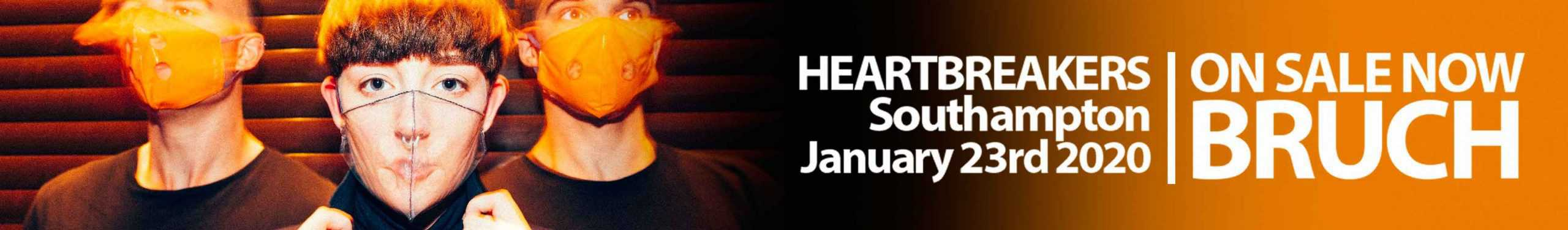 BRUCH headlines Heartbreakers Bar and Venue Southampton January 23rd 2020 Book Now